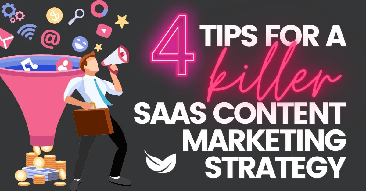 tips for a killer saas content marketing strategy graphics