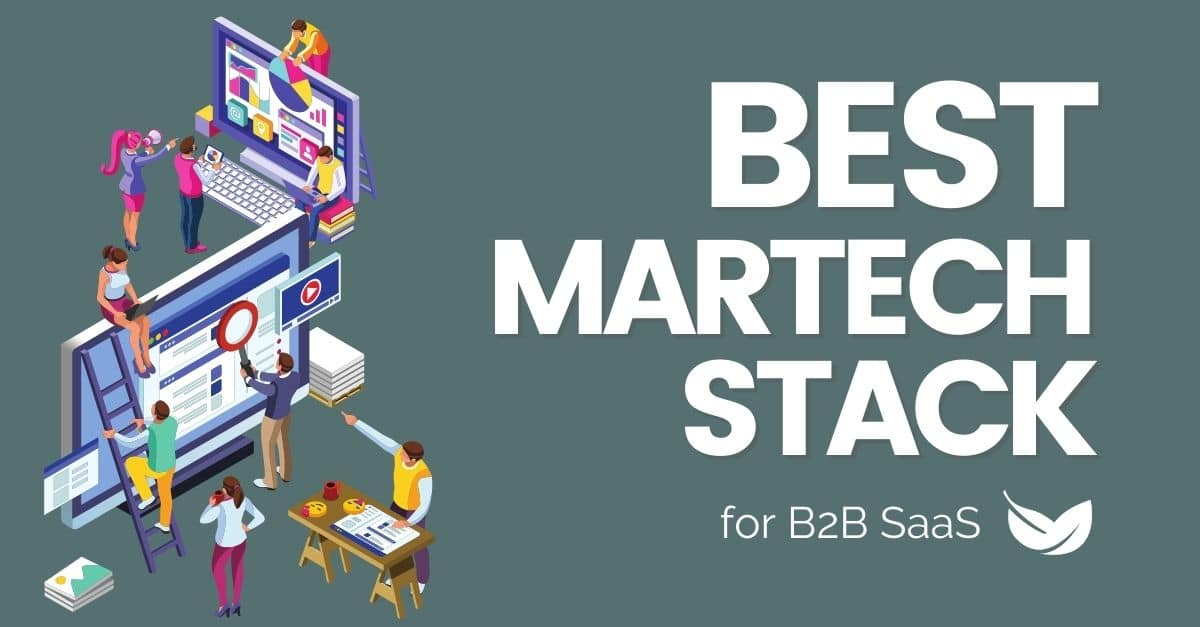 Best MarTech Stack for B2B SaaS