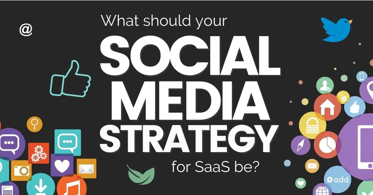social media strategy for saas